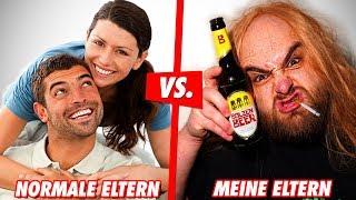 NORMALE ELTERN vs MEINE ELTERN