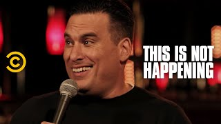 Steve Simeone - The Voice of God - This Is Not Happening - Uncensored