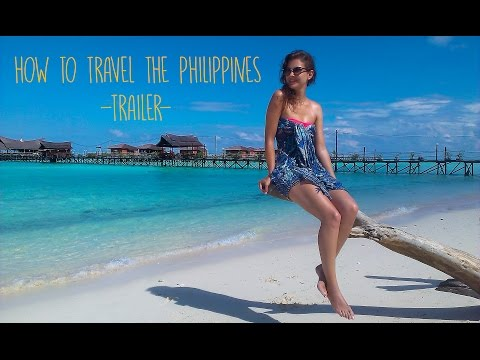 HOW TO TRAVEL THE PHILIPPINES TRAILER
