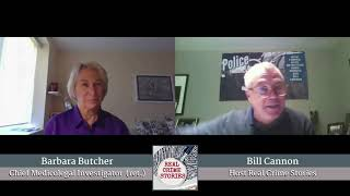 Real Crime Stories Episode # 7 part # 1 with retired NYC OCME Chief of Staff Barbara Butcher.