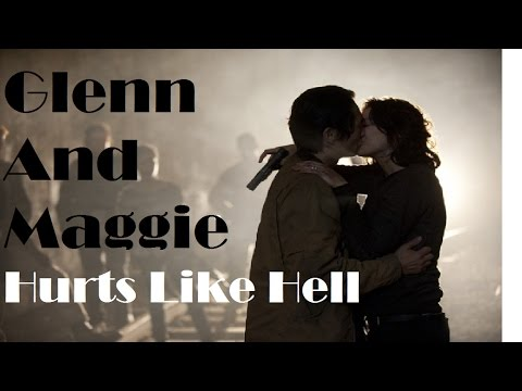 Glenn And Maggie - Hurts Like Hell