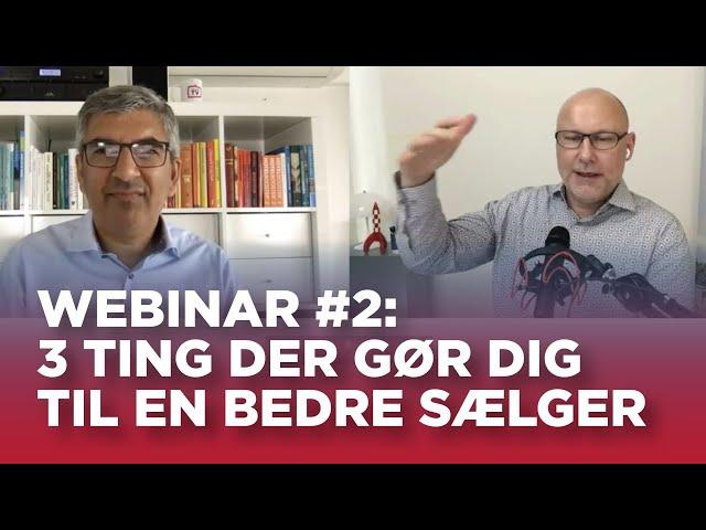 Sælger TV webinar #2: 3 ting der gør dig til en bedre sælger