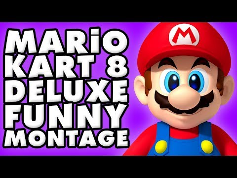Mario Kart 8 Deluxe Funny Moments Montage!