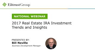 2017 Real Estate IRA Investment Trends and Insights - Video Image