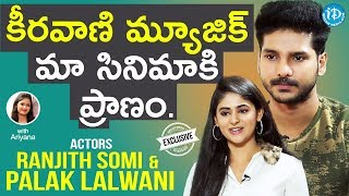 Juvva Movie Actors Ranjith Somi & Palak Lalwani Full Interview || Talking Movies With iDream #630