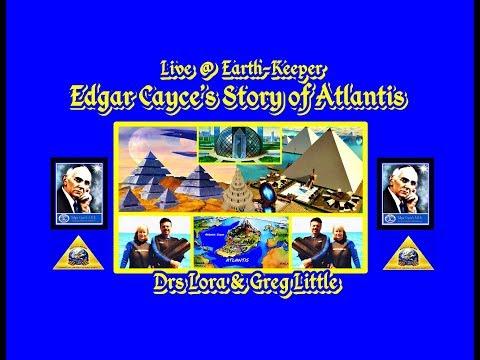 Edgar Cayces Astonishing Story of Atlantis  Drs Lora & Greg Little