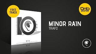 Minor Rain - Trafo [Dephrecords] [Free]