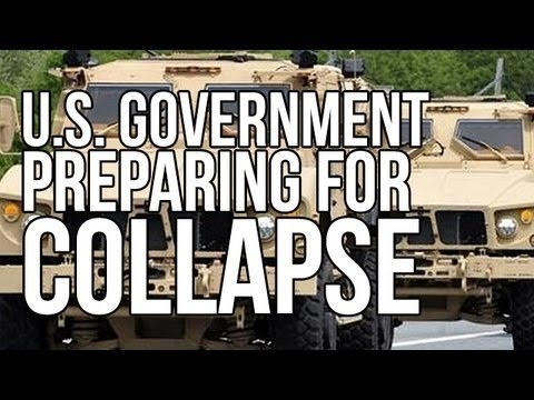 U. S. Government Preparing for Collapse and Not in a Nice Way