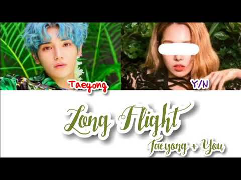 [TAEYONG] - Long Flight (2 Members Version)