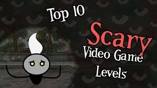 Top 10 Scary Video Game Levels