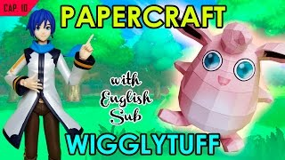 CÓMO HACER PAPERCRAFT - WIGGLYTUFF (WITH ENG SUB)
