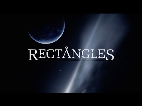 Rectangles - Cosmic Metaphysical Verisimilitude ft. Mike Semesky [OFFICIAL VIDEO]