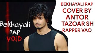 Bekhayali Rap - Void | Mtv Hustle | Cover Song | Kabir Singh |  TAZOAR SH |