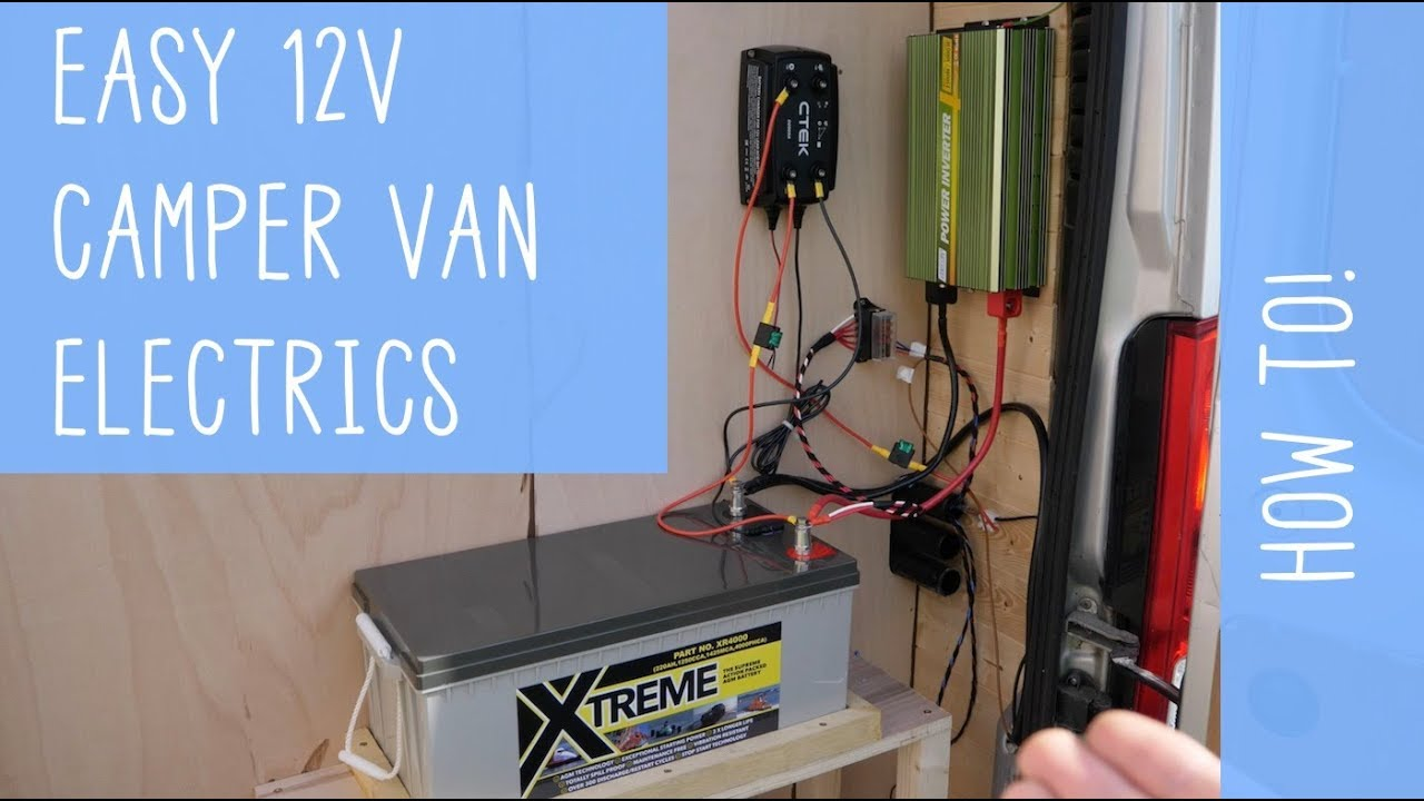 super easy 12v camper van electrics how to [ 1280 x 720 Pixel ]