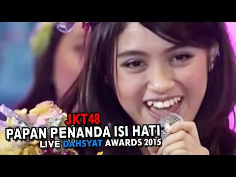 JKT48 - Papan Penanda Isi Hati Live DahSyat Awards 2015
