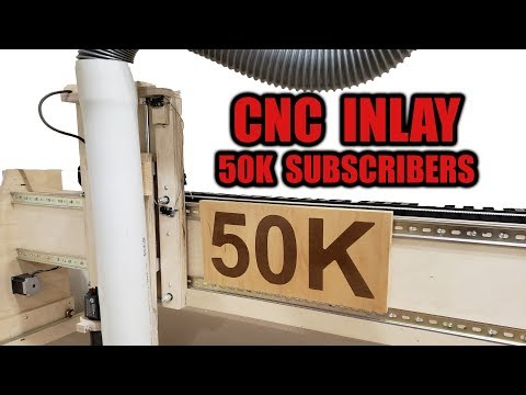 First Inlay with my Homemade CNC - 50K Subscribers