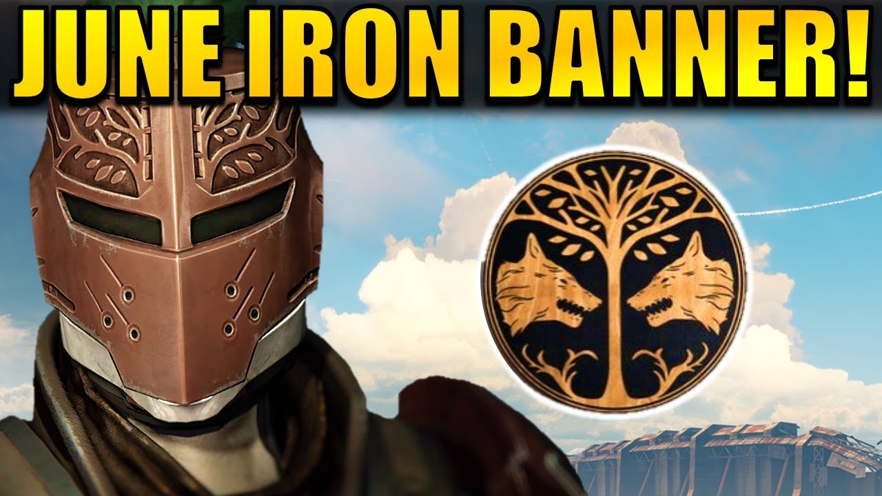 destiny: june 2017 iron banner announced! | age of triumph - youtube