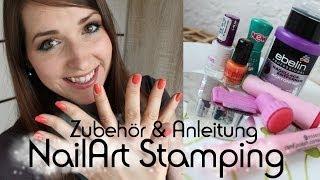 NailArt Stamping - Wie es funktioniert! #1 | Zubehör & Anleitung