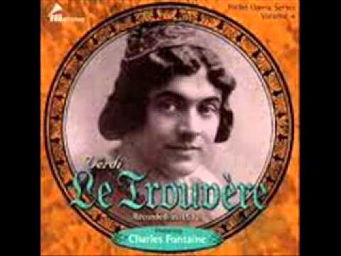 """Charles Fontaine, """"Ah si, ben mio....""""  Il Trovatore (French)  1912"""
