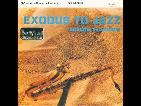 Eddie Harris Quintet - Exodus