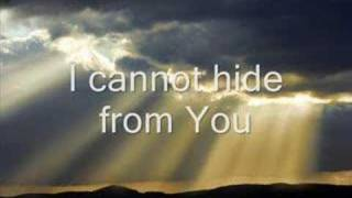 I Cannot Hide From You (Psalm 139)