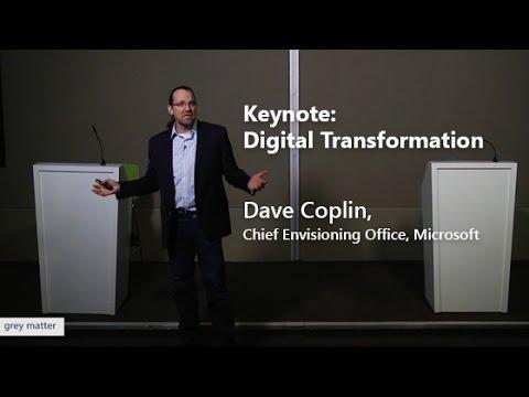 Dave Coplin, Chief Envisioning Officer, Microsoft - Digital Transformation
