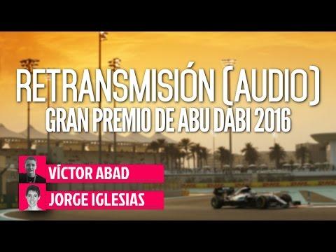 [SOLO AUDIO] Retransmisión - GP Abu Dabi 2016