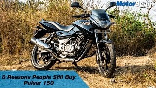 8 Reasons People Still Buy Pulsar 150 | MotorBeam