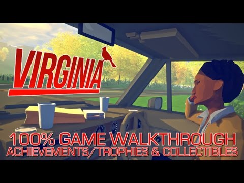 VIRGINIA - 100% Full Game Walkthrough - All Achievements/Trophies & Collectibles - Feathers/Flowers