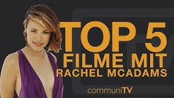 TOP 5: Rachel McAdams Filme