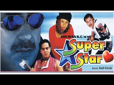 "Nepali Super Hit Movie - ""Super Star"" 