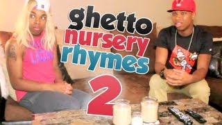 53. Ghetto Nursery Rhymes: Part 2