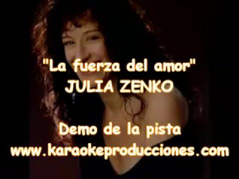 "Julia Zenko ""La fuerza del amor"" DEMO PISTA KARAOKE INSTRUMENTAL"