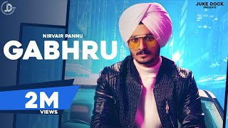 Gabhru Nirvair Pannu Free MP3 Song Download 320 Kbps