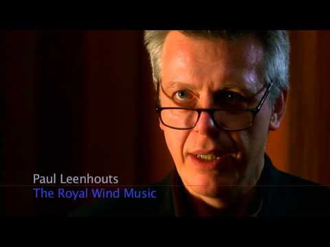 Paul Leenhouts about The Royal Wind Music