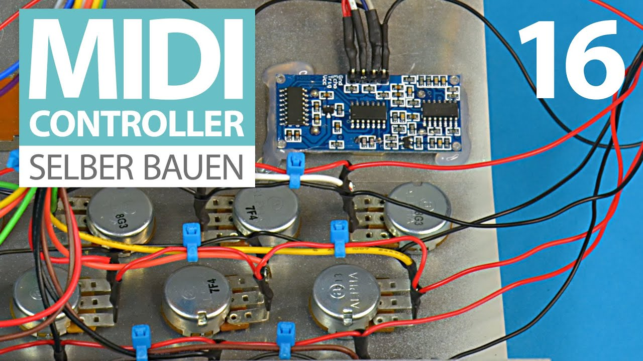 DIY MIDI-Controller E16 - Verkabeln, verkabeln, verkabeln - YouTube