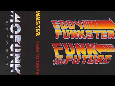 Eddy Funkster - Funk To The Future Mixtape Cassette