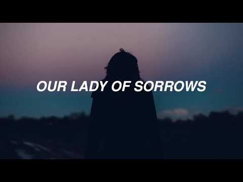 Our Lady Of Sorrows [LYRIC VIDEO]