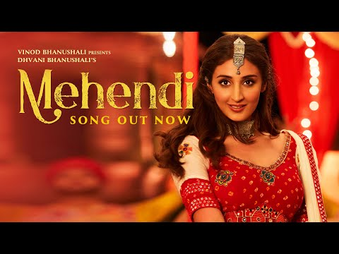 Mehendi - Song| Dhvani Bhanushali | Gurfateh| Vishal Dadlani| Vinod B| Lijo-Chetas| Priya S| Vibhu P
