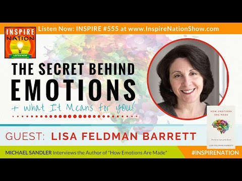 🌟LISA FELDMAN BARRETT: The Secret Behind Your Emotions & What It Means 4 You! How Emotions Are Made