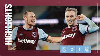 EXTENDED HIGHLIGHTS | WEST HAM UNITED 2-1 WEST BROMWICH ALBION