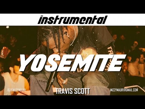 Travis Scott - YOSEMITE (INSTRUMENTAL) *reprod*