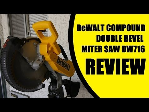 """DeWALT 12"""" Double Bevel Miter Saw DW716 REVIEW and comparison with DW715"""