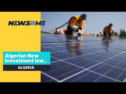 Algerian New investment law, seeks non-energy funds | Algeria News | NewsRme