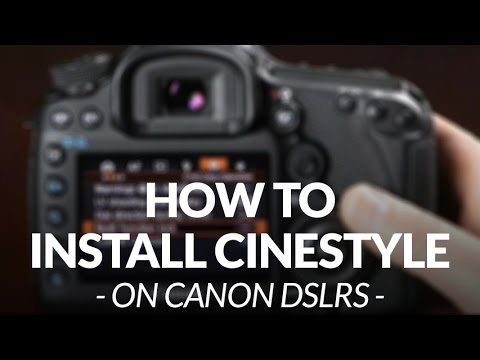 How to download & install Cinestyle on your DSLR // Chris Winter