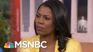 Omarosa Manigault Says She'll Cooperate With Robert Mueller If Contacted Again | Hardball | MSNBC