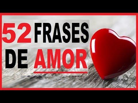 52 Frases De Amor Cortas Y Bonitas Para Dedicar Youtube