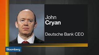 Deutsche Bank CEO Cryan Is Preparing for Hard Brexit