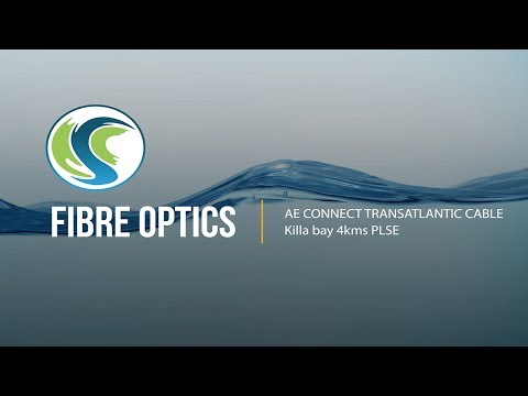 Fibre Optics - AE Connect Transatlantic Cable - Irish Sea Contractors