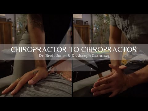 Chiropractor To Chiropractor - Dr. Joseph Carranza & Dr. Brett Jones